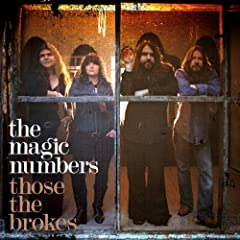 The Magic Numbers - Those The Brokes (2007)
