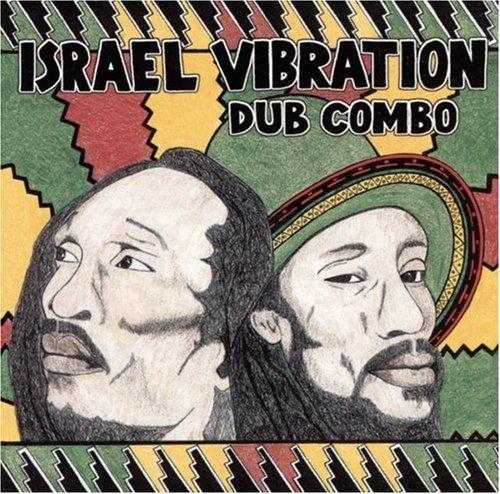 Israel Vibration - Dub Combo - Zortam Music