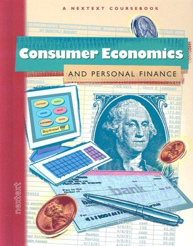 Consumer Economics and Personal Finance (Nextext Coursebook)