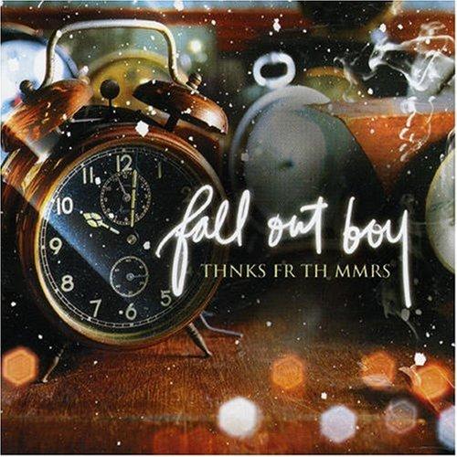 Fall Out Boy - Thnks Fr Th Mmrs - Zortam Music
