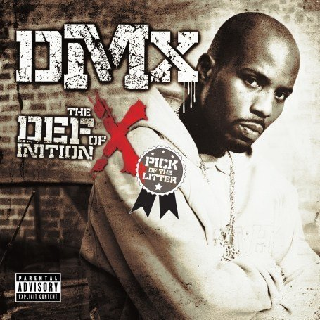 DMX - Definition Of X: Pick Of The - Zortam Music