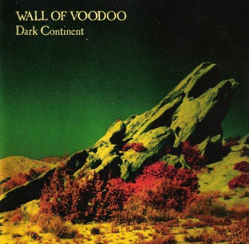 WALL OF VOODOO - Dark Continent - Zortam Music