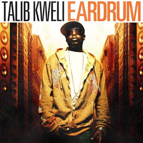Ear Drum - Talib Kweli