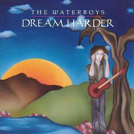 The Waterboys - Dream Harder - Zortam Music