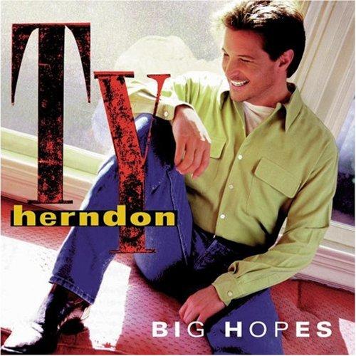 Ty Herndon - Big Hopes - Zortam Music