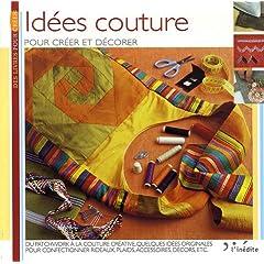 Idées couture : Pour créer et décorer