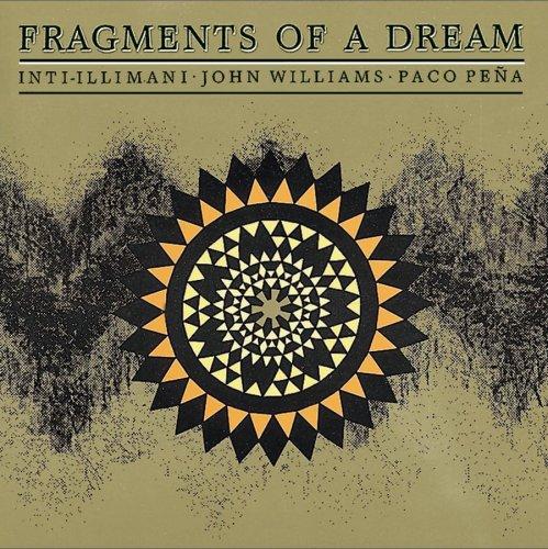 Inti-Illimani - Fragments Of A Dream - Zortam Music