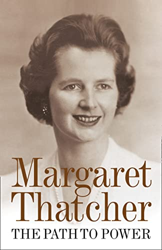 The Path to Power-Margaret Thatcher