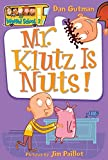 Mr. Klutz Is Nuts! (My Weird School)