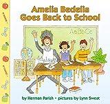 Amelia Bedelia Goes Back to School (Amelia Bedelia)