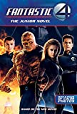 Fantastic Four: The Junior Novel (Fantastic Four)