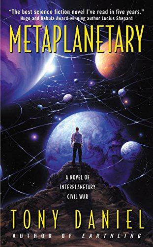 Metaplanetary: A Novel of Interplanetary Civil War