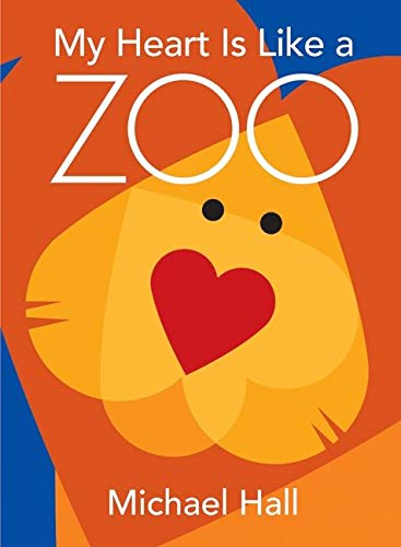 My Heart is Like a Zoo-Michael Hall