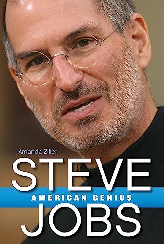 Steve Jobs: American Genius-Amanda Ziller