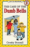 The Case of the Dumb Bells (An I Can Read Book)
