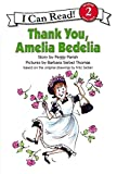 Thank You, Amelia Bedelia (I Can Read)