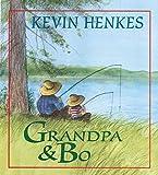 Grandpa & Bo (ハードカバー) Kevin Henkes