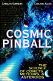 Cosmic Pinball