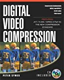 Digital Video Compression (with CD-ROM)