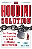 The Houdini Solution By Ernie Schenck