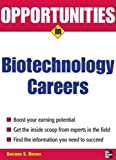 Opportunities in Biotech Careers (Opportunities in)