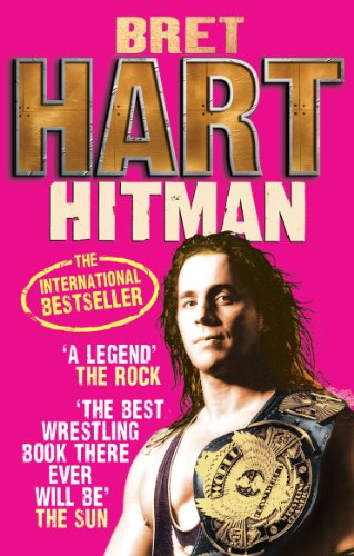 Hitman-My-Real-Life-in-the-Cartoon-World-of-Wrestling-Bret-Hart