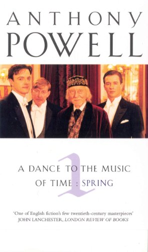 A Dance to the Music of Time: Spring v.1-Anthony Powell