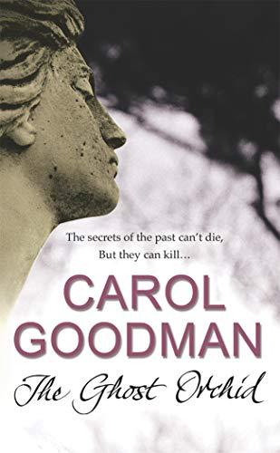 The Ghost Orchid-Carol Goodman