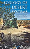 Ecology of Desert Systems, First Edition