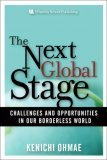 The Next Global Stage: The Challenges and Opportunities in Our Borderless World