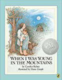 When I Was Young in the Mountains (Reading Rainbow Books (Paperback))