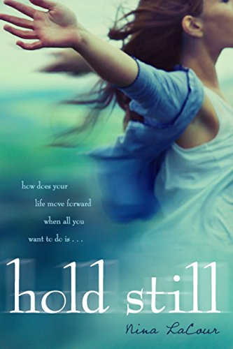 Hold Still-Nina LaCour