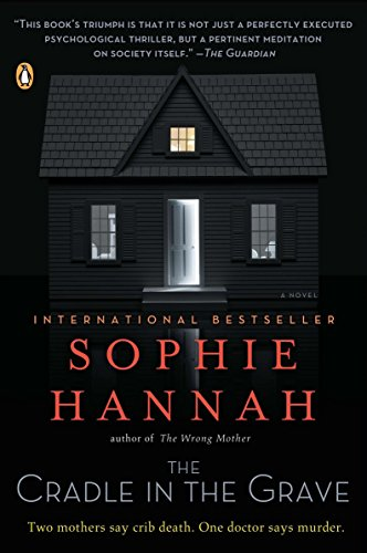 The Cradle in the Grave-Sophie Hannah