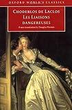 Les Liaisons Dangereuses (Oxford World's Classics)