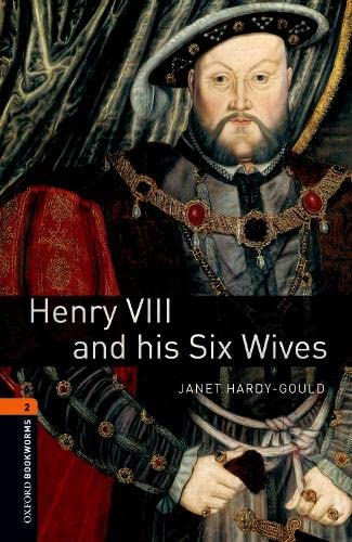 Henry-VIII-and-His-Six-Wives-700-Headwords-True-Stories-Janet-Hardy-Gould