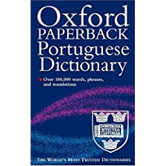 The Oxford Portuguese Dictionary: Portuguese-English and English-Portuguese