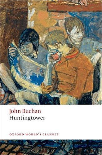 Huntingtower-John Buchan, Ann F. Stonehouse