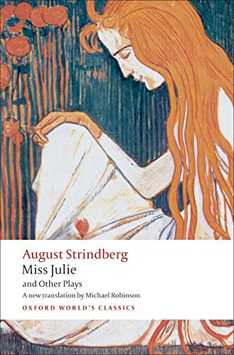 Miss Julie and Other Plays-August Strindberg, Michael Robinson