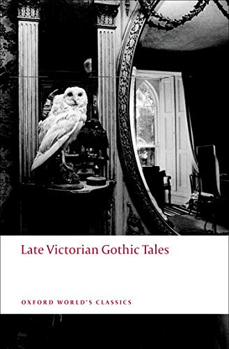 Late Victorian Gothic Tales-Roger Luckhurst