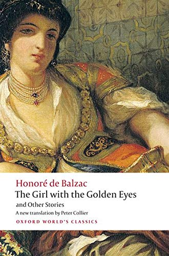 The Girl with the Golden Eyes and Other Stories (Oxford World's Classics)-Honoré