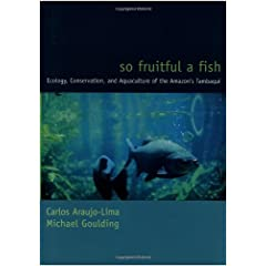 So Fruitful a Fish (Biology and Resource Management Series)