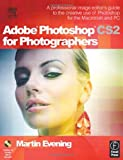 Adobe Photoshop CS2 for Photographers: A Professional Image Editor\'s Guide to the Creative Use of Photoshop for the Macintosh and PC