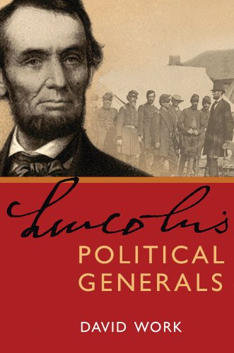 Lincoln's Political Generals-David Work