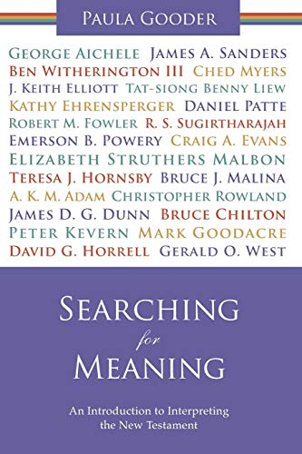 Searching for Meaning: An Introduction to Interpreting the New Testament-Paula G