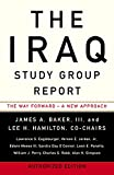 The Iraq Study Group Report: Authorized Edition