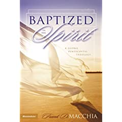 Baptized in the Spirit: A Global Pentecostal Theology