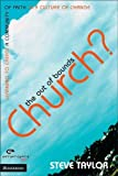 The Out of Bounds Church?: Learning to Create a Community of Faith in a Culture of Change (Emergent Ys (Paperback))
