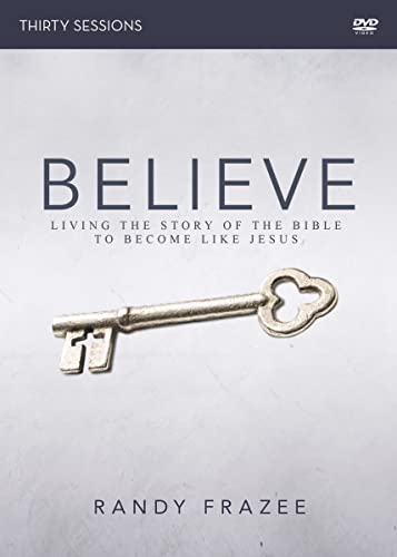 Believe Adult DVD Study: Living the Story of the Bible