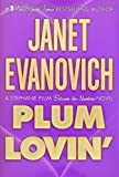 Plum Lovin\' (A Stephanie Plum Novel)