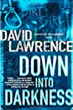 David Lawrence - Down into Darkness: A Detective Stella Mooney Novel